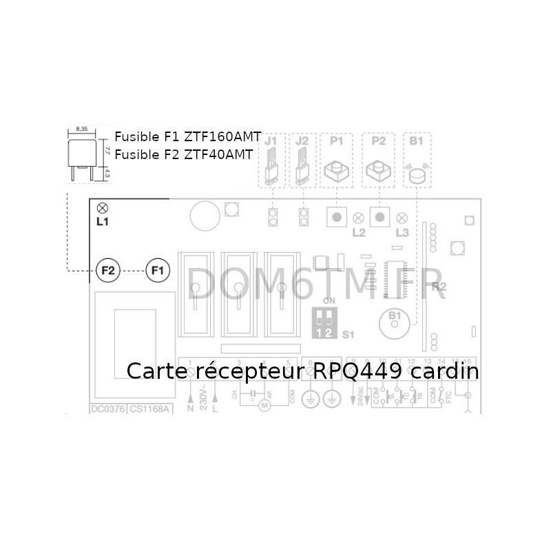 Fusible 160mA pour RPQ449 CARDIN