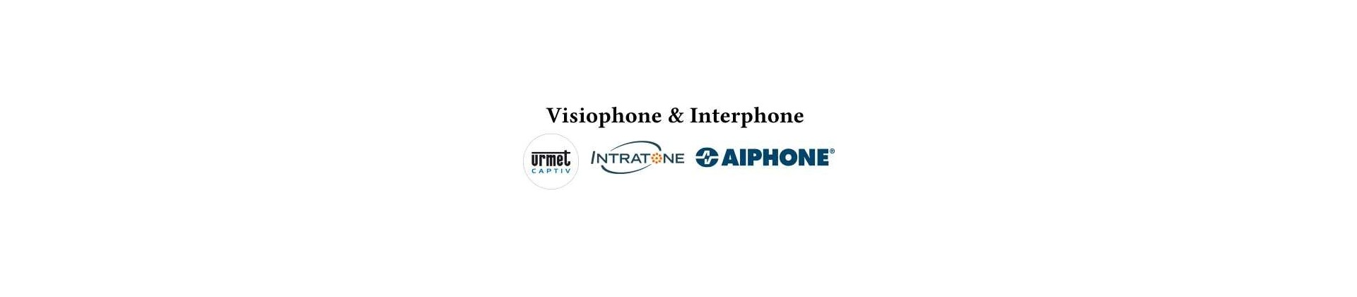 Interphones visiophones
